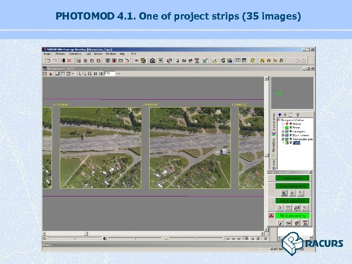 PHOTOMOD 4. 1. One of project strips (35 images)