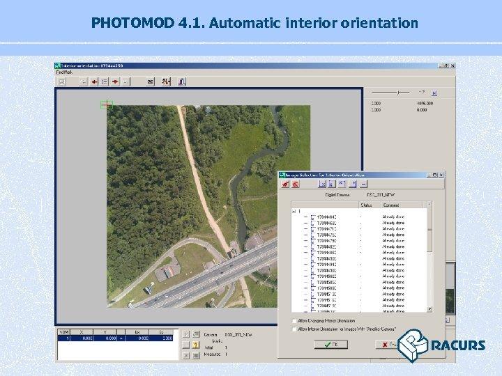 PHOTOMOD 4. 1. Automatic interior orientation