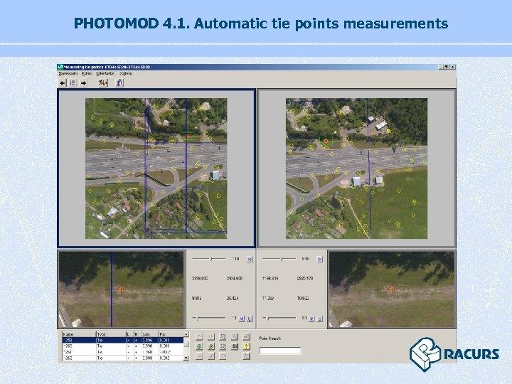 PHOTOMOD 4. 1. Automatic tie points measurements
