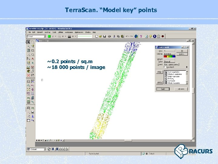 "Terra. Scan. ""Model key"" points ~0. 2 points / sq. m ~18 000 points"