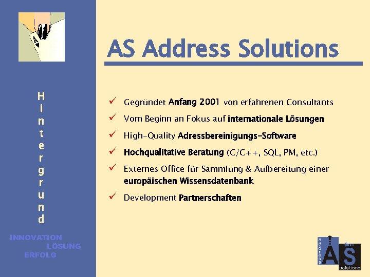 AS Address Solutions H i n t e r g r u n d