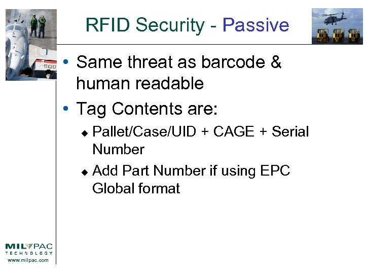 RFID Security - Passive • Same threat as barcode & human readable • Tag