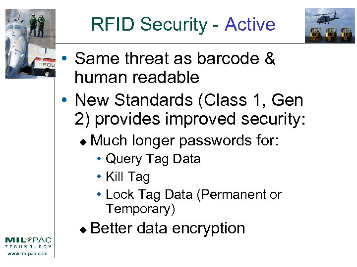 RFID Security - Active • Same threat as barcode & human readable • New