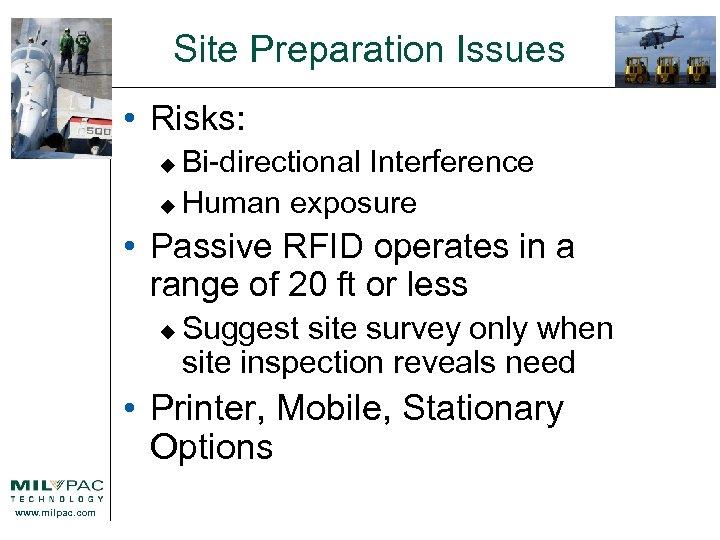 Site Preparation Issues • Risks: Bi-directional Interference u Human exposure u • Passive RFID