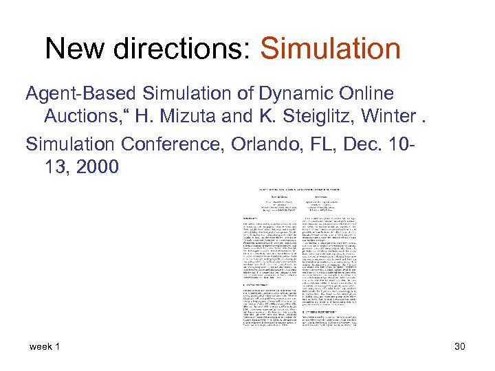 """New directions: Simulation Agent-Based Simulation of Dynamic Online Auctions, """" H. Mizuta and K."""