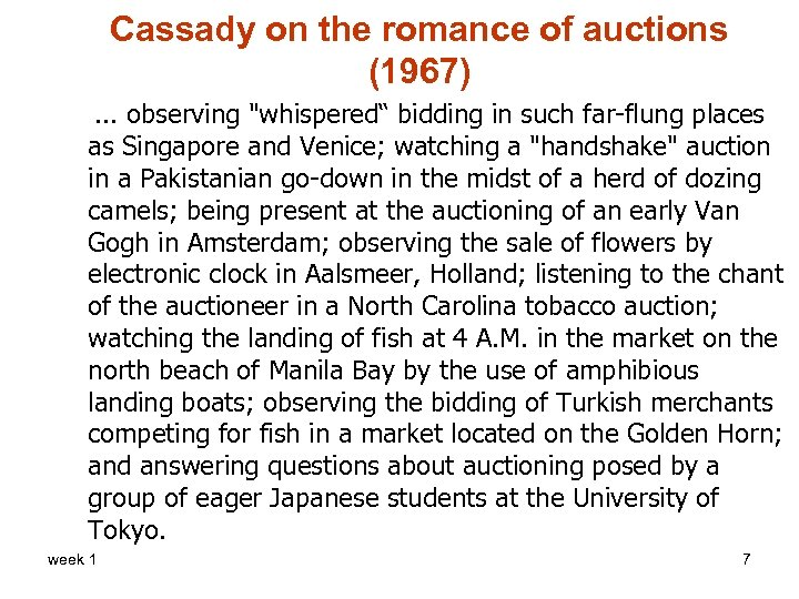 Cassady on the romance of auctions (1967). . . observing