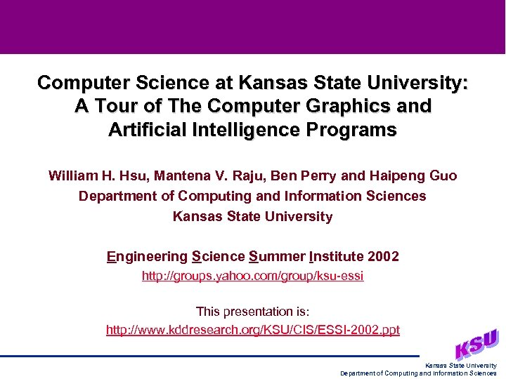 Computer Science at Kansas State University: A Tour of The Computer Graphics and Artificial