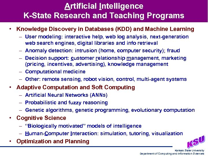 Artificial Intelligence K-State Research and Teaching Programs • Knowledge Discovery in Databases (KDD) and