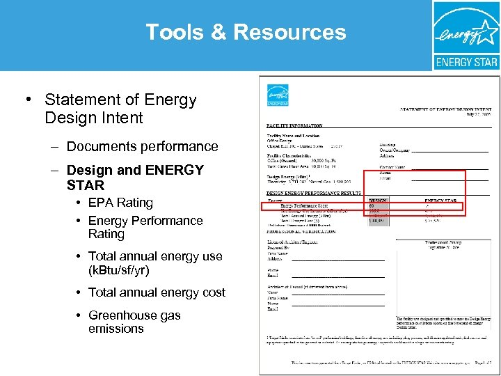 Tools & Resources • Statement of Energy Design Intent – Documents performance – Design