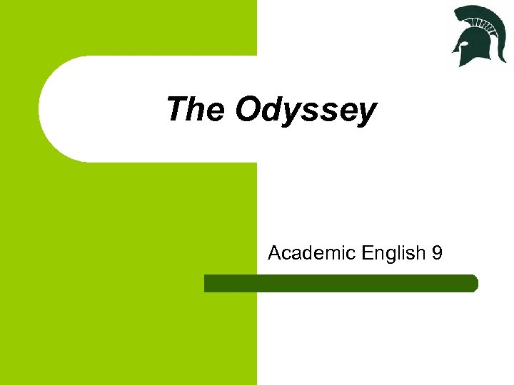 The Odyssey Academic English 9