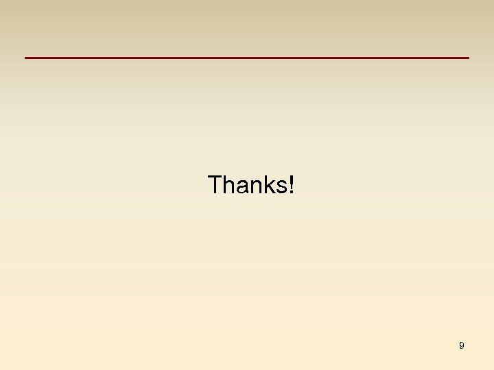Thanks! 9