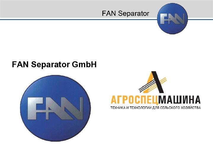 FAN Separator Gmb. H