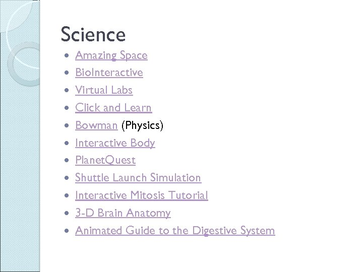 Science Amazing Space Bio. Interactive Virtual Labs Click and Learn Bowman (Physics) Interactive Body