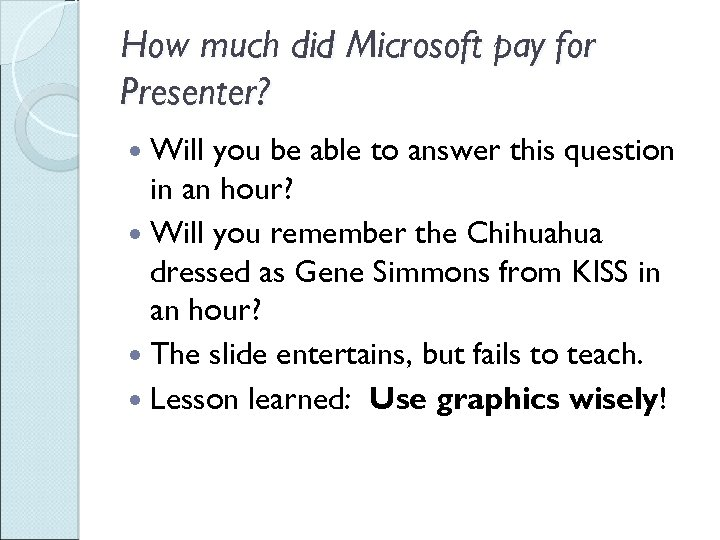 How much did Microsoft pay for Presenter? Will you be able to answer this
