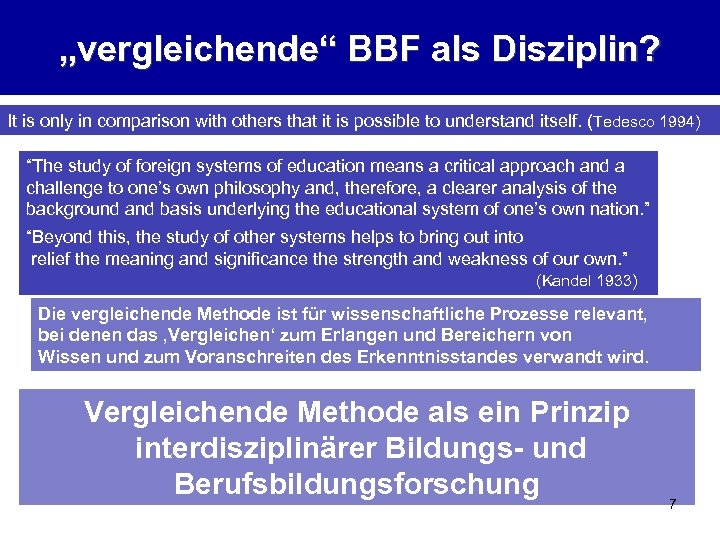 """""""vergleichende"""" BBF als Disziplin? It is only in comparison with others that it is"""