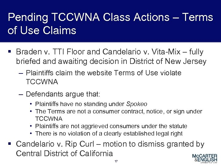 Pending TCCWNA Class Actions – Terms of Use Claims § Braden v. TTI Floor
