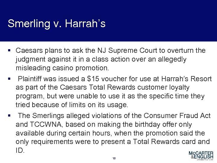 Smerling v. Harrah's § Caesars plans to ask the NJ Supreme Court to overturn