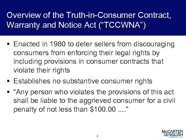 """Overview of the Truth-in-Consumer Contract, Warranty and Notice Act (""""TCCWNA"""") § Enacted in 1980"""