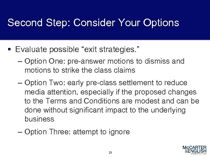 """Second Step: Consider Your Options § Evaluate possible """"exit strategies. """" – Option One:"""