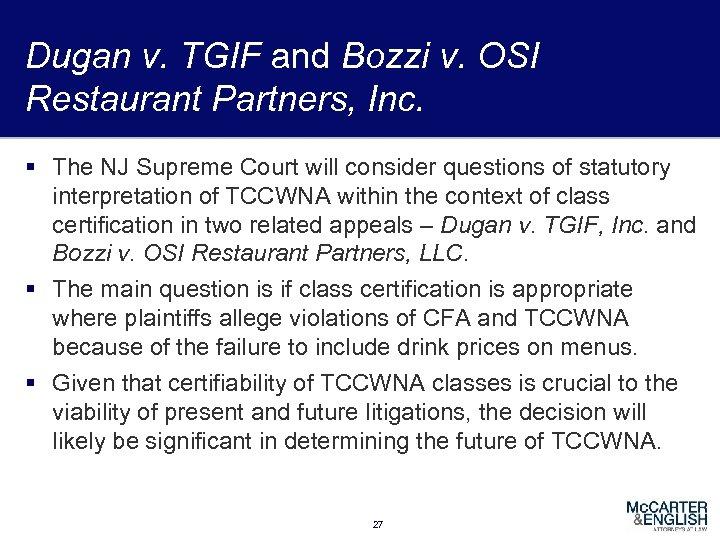 Dugan v. TGIF and Bozzi v. OSI Restaurant Partners, Inc. § The NJ Supreme