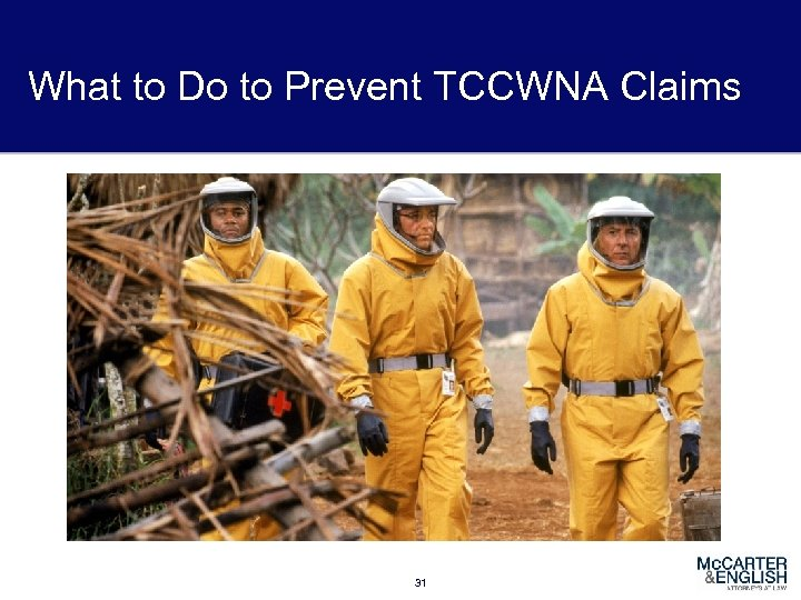 What to Do to Prevent TCCWNA Claims 31