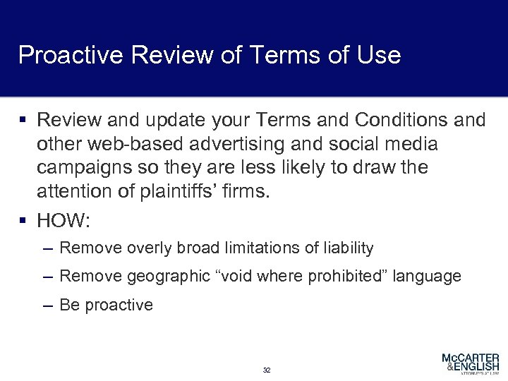Proactive Review of Terms of Use § Review and update your Terms and Conditions