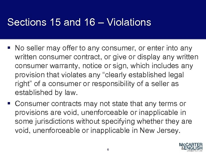 Sections 15 and 16 – Violations § No seller may offer to any consumer,