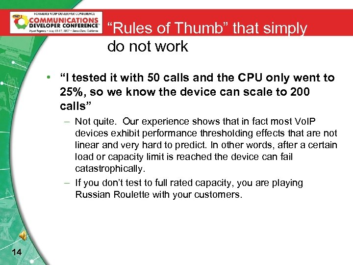 """Rules of Thumb"" that simply do not work • ""I tested it with 50"