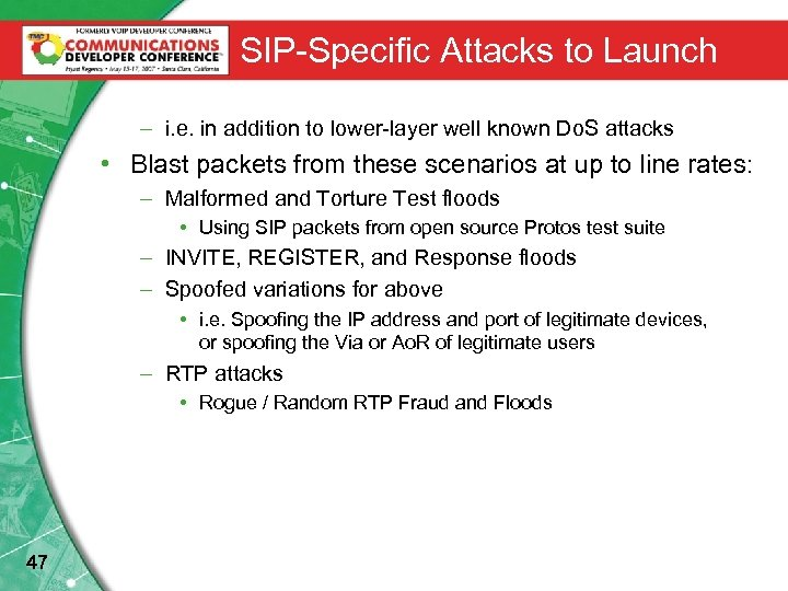 SIP-Specific Attacks to Launch – i. e. in addition to lower-layer well known Do.