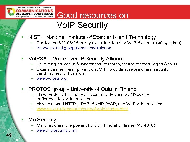 Good resources on Vo. IP Security • NIST – National Institute of Standards and