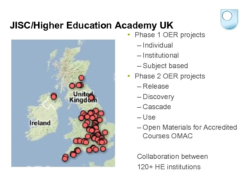 JISC/Higher Education Academy UK • Phase 1 OER projects – Individual – Institutional –