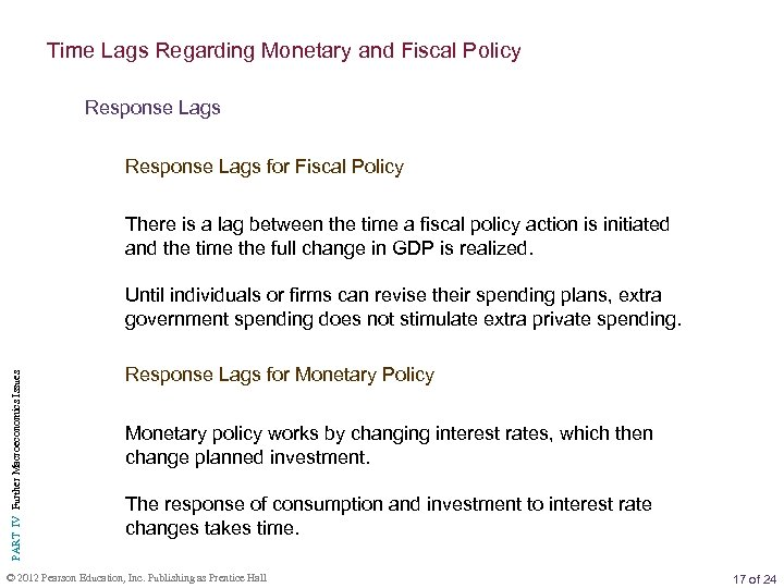 Time Lags Regarding Monetary and Fiscal Policy Response Lags for Fiscal Policy There is