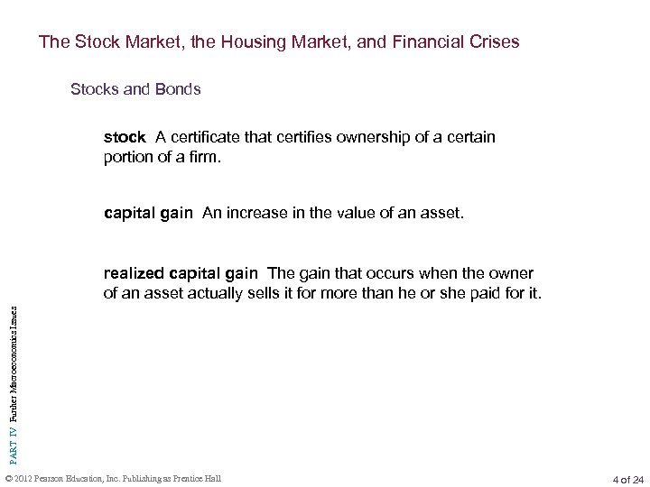 The Stock Market, the Housing Market, and Financial Crises Stocks and Bonds stock A