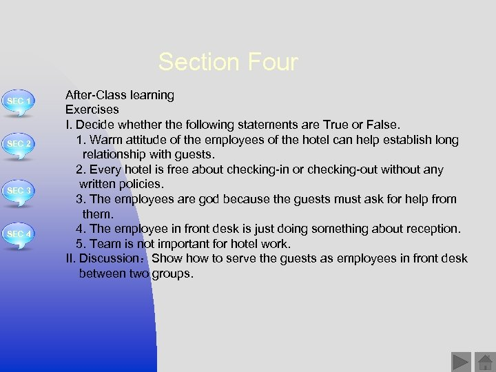 Section Four SEC 1 SEC 2 SEC 3 SEC 4 After-Class learning Exercises I.