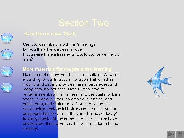 Section Two SEC 1 SEC 2 SEC 3 SEC 4 Question or case Study: