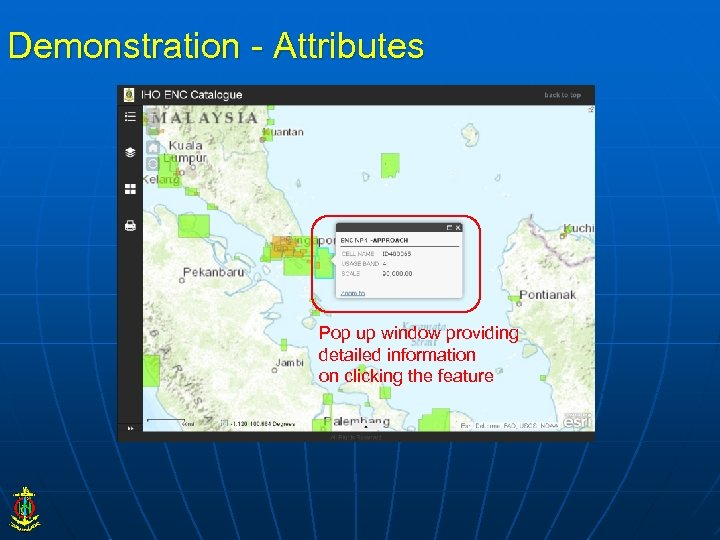 Demonstration - Attributes Pop up window providing detailed information on clicking the feature