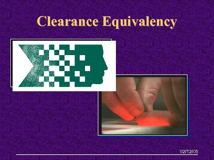 Clearance Equivalency 02/12/05