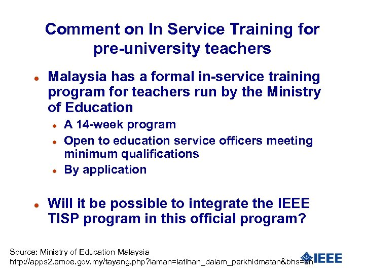Comment on In Service Training for pre-university teachers l Malaysia has a formal in-service