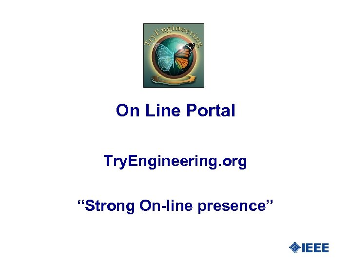 """On Line Portal Try. Engineering. org """"Strong On-line presence"""""""