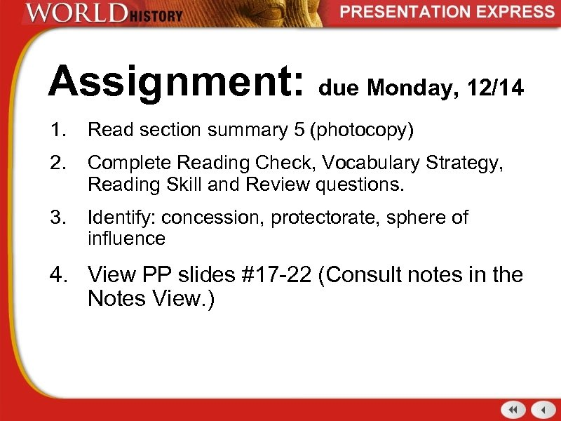 Assignment: due Monday, 12/14 1. Read section summary 5 (photocopy) 2. Complete Reading Check,