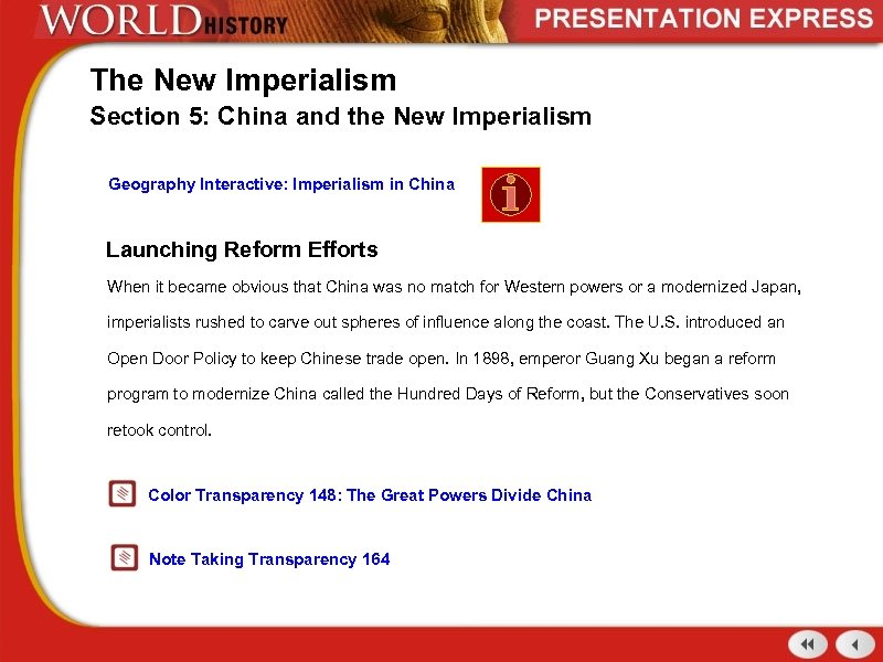 The New Imperialism Section 5: China and the New Imperialism Geography Interactive: Imperialism in