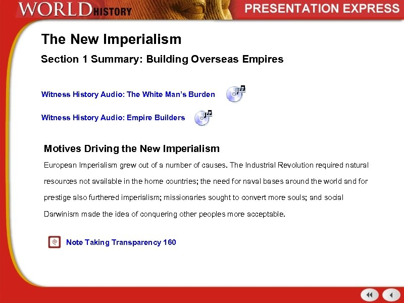 The New Imperialism Section 1 Summary: Building Overseas Empires Witness History Audio: The White