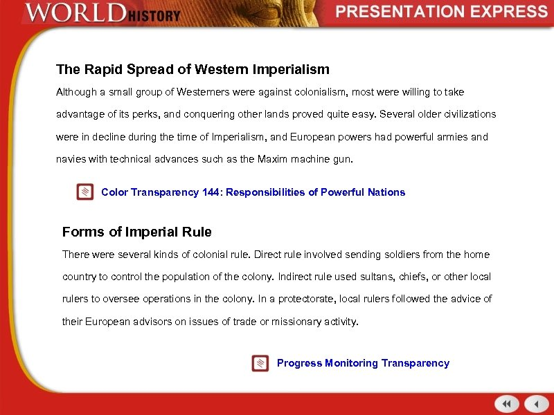 The Rapid Spread of Western Imperialism Although a small group of Westerners were against