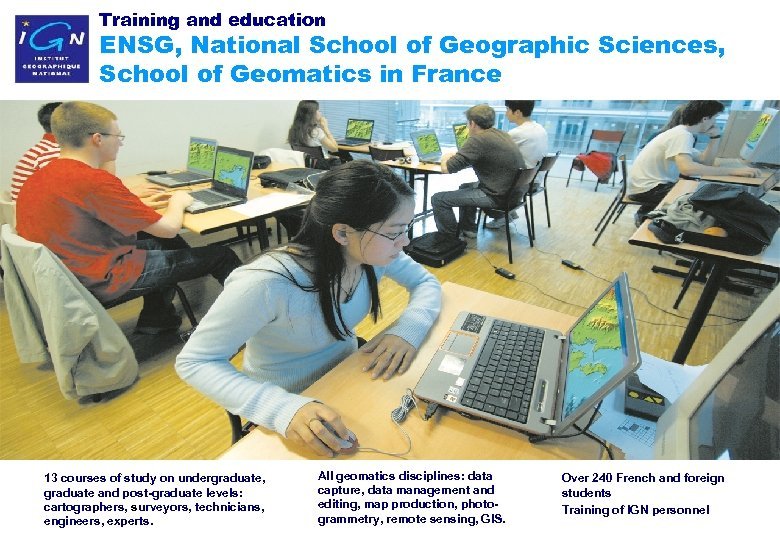 Training and education ENSG, National School of Geographic Sciences, School of Geomatics in France