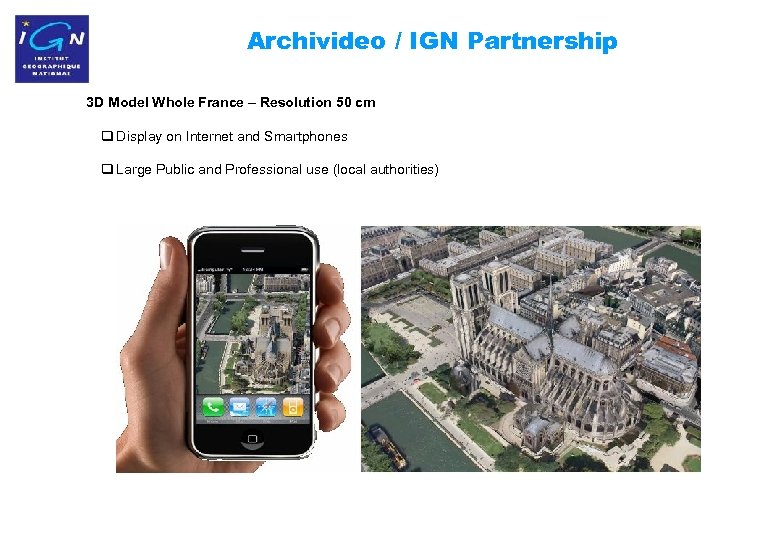 Archivideo / IGN Partnership 3 D Model Whole France – Resolution 50 cm q