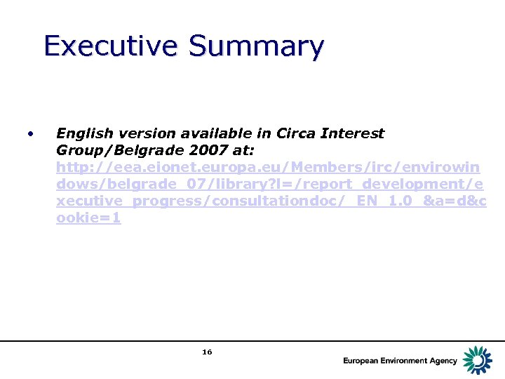 Executive Summary • English version available in Circa Interest Group/Belgrade 2007 at: http: //eea.