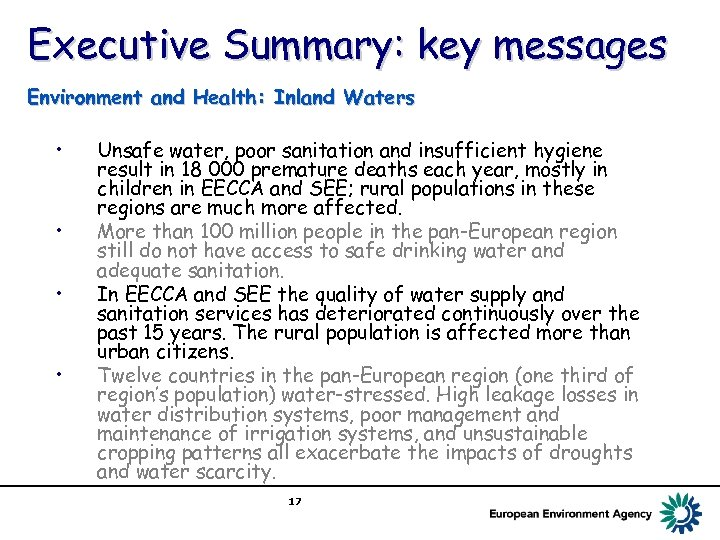 Executive Summary: key messages Environment and Health: Inland Waters • • Unsafe water, poor