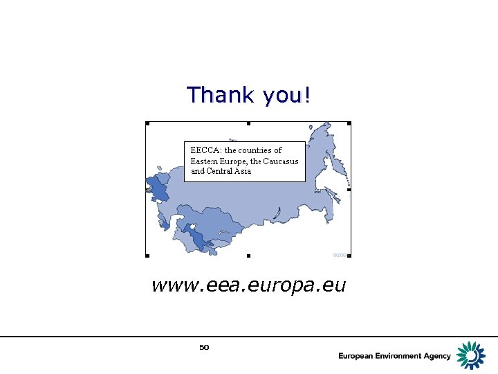 Thank you! www. eea. europa. eu 50