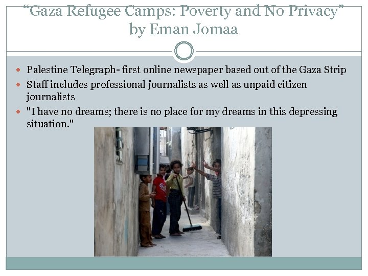 """""""Gaza Refugee Camps: Poverty and No Privacy"""" by Eman Jomaa Palestine Telegraph- first online"""