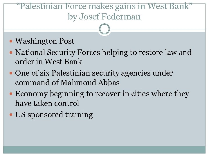 """""""Palestinian Force makes gains in West Bank"""" by Josef Federman Washington Post National Security"""
